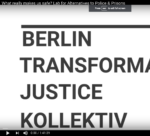 "YouTube video screen with the words ""Transformative Justice Kollektiv Berlin"""